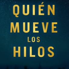 Quién mueve los hilos (España, 2019)